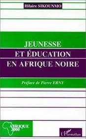 Jeunesse et éducation en Afrique noire - Intérieur - Format classique