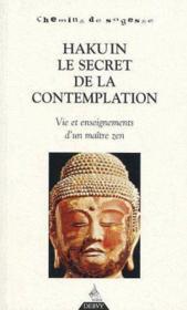 Hakuin, le secret de la contemplation - Couverture - Format classique