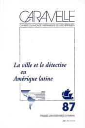 La ville et le détective en Amérique latine - Couverture - Format classique