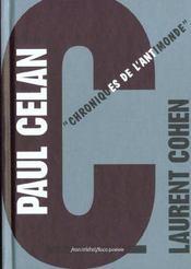 Paul Celan ; chroniques de l'anti-monde - Intérieur - Format classique