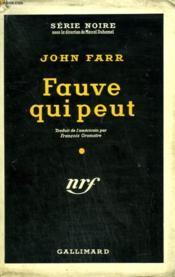Fauve Qui Peut. ( Don'T Feed The Animals ). Collection : Serie Noire Avec Jaquette N° 324 - Couverture - Format classique