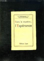 Dans Le Mystere L Esperance. - Couverture - Format classique