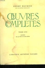 Oeuvres Completes Tome Xvi : Olympio Ou La Vie De Victor Hugo. - Couverture - Format classique