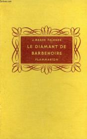 Le Diamant De Barbenoire. Collection Flammarion. - Couverture - Format classique