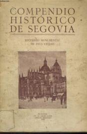 Compendio Historico De Segovia, Recuerdo Monumental De Esta Cuidad, Tomo I - Couverture - Format classique