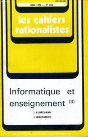 Les Cahiers Rationalistes N°352 - Informatique Et Enseignement (3) - Couverture - Format classique