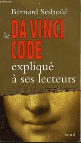 Da Vinci Code Explique A Ses Lecteurs (Le) - Couverture - Format classique