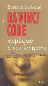 Da Vinci Code Explique A Ses Lecteurs (Le) - Intérieur - Format classique