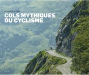 Cols mythiques du cyclisme - Couverture - Format classique