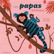 Les papas animaux - Couverture - Format classique