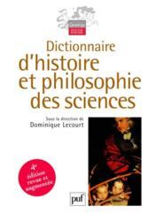 Dictionnaire d'histoire et philosophie des sciences (4e édition) - Couverture - Format classique