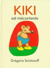 Kiki est mecontente - Couverture - Format classique