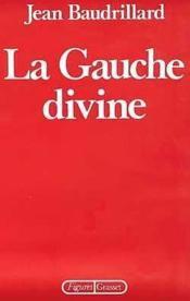 La gauche divine - Couverture - Format classique