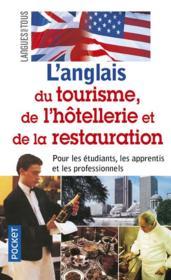 L'anglais du tourisme, de l'hôtellerie et de la restauration - Couverture - Format classique
