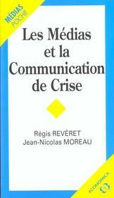 Les medias et la communication de crise - Intérieur - Format classique
