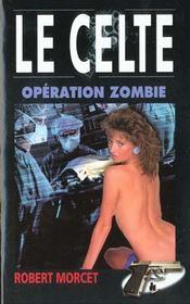 Operation Zombie - Intérieur - Format classique