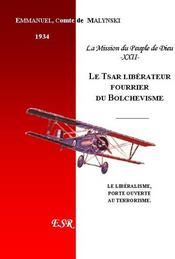 Le Tsar Liberateur, Fourrier Du Bolchevisme - Couverture - Format classique