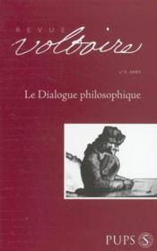 REVUE VOLTAIRE T.5 ; LE DIALOGUE PHILOSOPHIQUE (édition 2005) - Couverture - Format classique