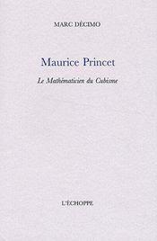 Maurice Princet ; le mathématicien du cubisme - Couverture - Format classique