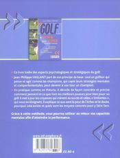 Golf ; le mental pour scorer, psychologie et stratégie ; la méthode des champions, les clés de la performance - 4ème de couverture - Format classique