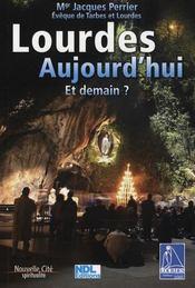 Lourdes aujourd'hui et demain - Intérieur - Format classique