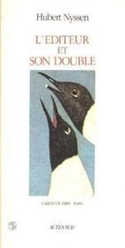 L'Editeur Et Son Double T2- Carnets 1988-1989 - Couverture - Format classique