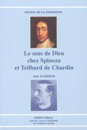 Le Sens De Dieu Chez Spinoza Et Teilhard De Chardin - Couverture - Format classique