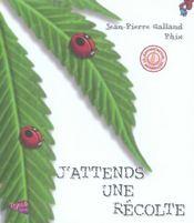 J'attends une récolte (édition 2005) - Intérieur - Format classique
