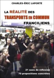 La réalité des transports en commun franciliens - Couverture - Format classique
