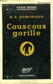 Couscous Gorille. Collection : Serie Noire Avec Jaquette N° 327 - Couverture - Format classique