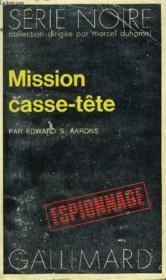 Collection : Serie Noire N° 1605 Mission Casse-Tete - Couverture - Format classique