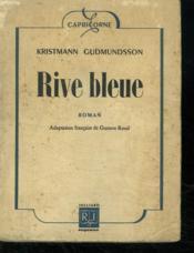 Rive Bleue. - Couverture - Format classique