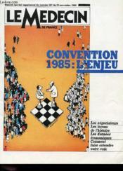 N° Special Supplement Du N° 387 Du 29 Novembre 1984 - Le Medecin De France - Convention 1985 : L'Enjeu - Couverture - Format classique