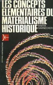Les Concepts Elementaires Du Materialisme Historique - Couverture - Format classique