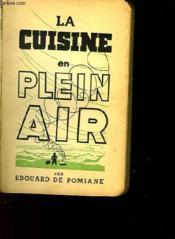 La Cuisine En Plein Air - Couverture - Format classique