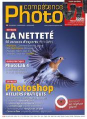 COMPETENCE PHOTO N.80 ; la netteté : 50 astuces d'experts détaillées - Couverture - Format classique
