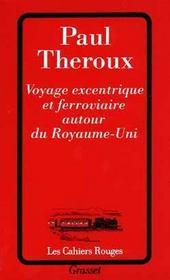 Voyage Excentrique Et Ferroviaire Autour Du Royaume-Uni - Intérieur - Format classique