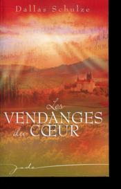 Les Vendanges Du Coeur - Couverture - Format classique