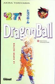Dragon ball t.27 ; le super Saïyen - Intérieur - Format classique