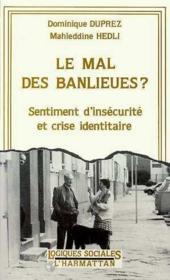 Mal Des Banlieues Sentiment D'Insecurite Et - Couverture - Format classique