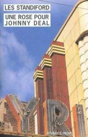 Une Rose Pour Johnny Deal - Couverture - Format classique