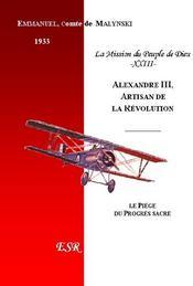 Alexandre Iii, Artisan De La Revolution - Couverture - Format classique