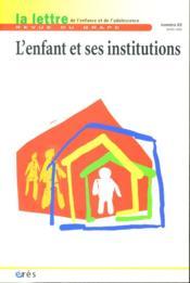 Lettre Du Grape N.63 ; Lettre De L'Enfance Et De L'Adolescence ; L'Enfant Et Ses Institutions - Couverture - Format classique