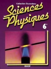Sciences physiques ; Durandeau ; 6e - Couverture - Format classique