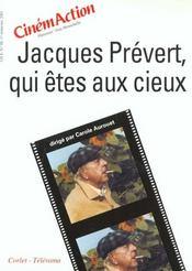 CINEMACTION T.98 ; Jacques Prévert qui êtes aux cieux - Intérieur - Format classique