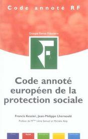 Code annote europeen de la protection sociale. - Intérieur - Format classique