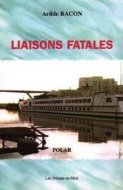 Liaisons Fatales - Couverture - Format classique
