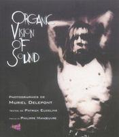 Organic vision of sound - Intérieur - Format classique