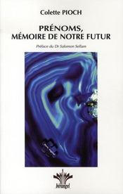 Prénoms, mémoire de notre futur - Intérieur - Format classique