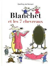 Blanchet et les 7 chevreaux - Couverture - Format classique